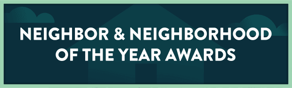 Neighbor and Neighborhood Awards